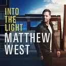 Into The Light/Matthew West