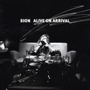 ALIVE ON ARRIVAL/SION