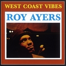 West Coast Vibe/Roy Ayers Ubiquity