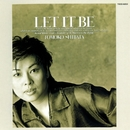 LET IT BE/柴田智子