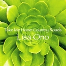 Take Me Home Country Roads/小野リサ