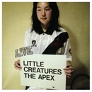 the apex/LITTLE CREATURES