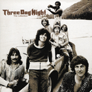 The Collection/Three Dog Night