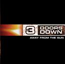 Away From The Sun/3 Doors Down
