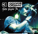 Here Without You (Int'l Comm Single)/3 Doors Down