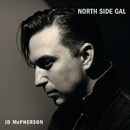 North Side Gal/JD McPherson