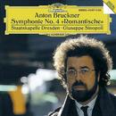 """Bruckner: Symphony No.4 """"Romantic""""/Staatskapelle Dresden, Giuseppe Sinopoli"""