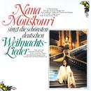 Singt Die Schönsten Deutschen Weihnachtslieder/Nana Mouskouri