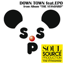 DOWN TOWN feat.EPO/SOUL SOURCE PRODUCTION