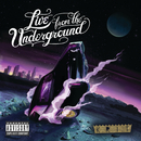 Live From The Underground/Big K.R.I.T.