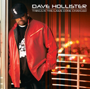 Things In The Game Done Changed/Dave Hollister