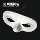 3 Freaks/DJ Shadow