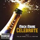 Celebrate (feat. Talib Kweli, Lil Wayne)/Mack Maine