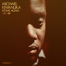 Home Again/Michael Kiwanuka