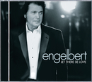 Let There Be Love/Engelbert Humperdinck
