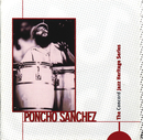The Concord Jazz Heritage Series/Poncho Sanchez