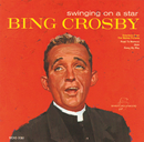 Swinging On A Star/Bing Crosby