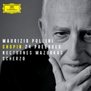 ショパン:24の前奏曲、夜想曲、マズルカ、スケルツォ/Maurizio Pollini