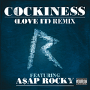Cockiness (Love It) Remix (Explicit Version) (feat. A$AP Rocky)/Rihanna
