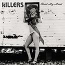 Read My Mind/The Killers
