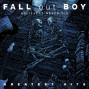 Believers Never Die - The Greatest Hits (Japan - CD Album)/Fall Out Boy