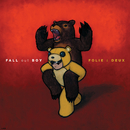 Folie à Deux (Digital Album)/Fall Out Boy