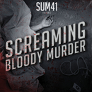 スクリーミング・ブラッディ・マーダー/Sum 41