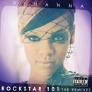 Rockstar 101 The Remixes (The Remixes)/Rihanna