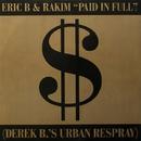 Paid In Full / Eric B.Is On The Cut/Eric B. & Rakim