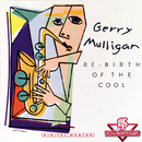 Re-Birth Of The Cool/Gerry Mulligan