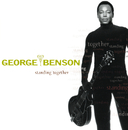 Standing Together/George Benson