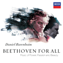 Beethoven For All - Music Of Power, Passion & Beauty/West-Eastern Divan Orchestra, Daniel Barenboim