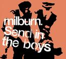 Send in the Boys (Japanese Version)/Milburn