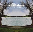 Up At The Lake/THE CHARLATANS