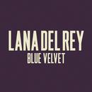 Blue Velvet/Lana Del Rey