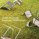 """Anemone """"Whirlwind""""/OLDE WORLDE"""