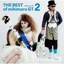 THE BEST of mihimaru GT2/mihimaru GT