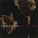 フォーエヴァー・カラヤン/Herbert von Karajan
