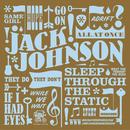 スリープ・スルー・ザ・スタティック/Jack Johnson and Friends