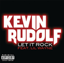 Let It Rock/Kevin Rudolf