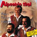 Wenn Herzen träumen/Alpentrio Tirol