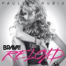 Brava Reload/Paulina Rubio