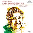The Legend Forever - Lata Mangeshkar - Vol.4/Lata Mangeshkar