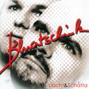 Liacht & Schatta/Bluatschink