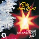 Stille Zeit - Heilige Zeit/Carinthia Chor Millstatt, Weißenseer Stub'm Musik