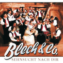 Sehnsucht Nach Dir/Blech & Co.