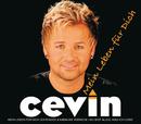 Mein Leben für Dich/Cevin