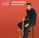 The Definitive Collection/Jr. Walker & The All Stars