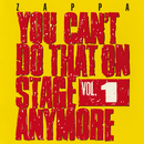 You Can't Do That On Stage Anymore, Vol. 1 (Live)/Frank Zappa