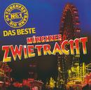Die Oktoberfestband No. 1/Münchner Zwietracht